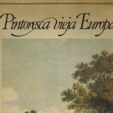 Libros de segunda mano: PINTORESCA VIEJA EUROPA. Lote 195456802