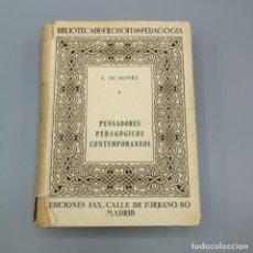 Libros de segunda mano: BIBLIOTECA DE FILOSOFÍA Y PEDAGOGÍA F. DE HOVRE PENSADORES PEDAGÓGICOS CONTEMPORÁNEOS 1951. Lote 195457653