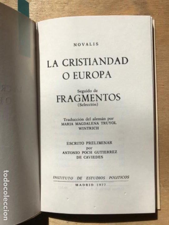 Libros de segunda mano: LA CRISTIANDAD O EUROPA. SEGUIDO DE FRAGMENTOS (SELECCIÓN). NOVALIS. (COLECCIÓN CIVITAS). - Foto 2 - 195391510