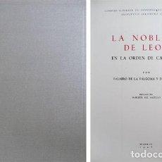 Libros de segunda mano: VÁLGOMA, DALMIRO DE LA. LA NOBLEZA DE LEÓN EN LA ORDEN DE CARLOS TERCERO. 1946.. Lote 195462396