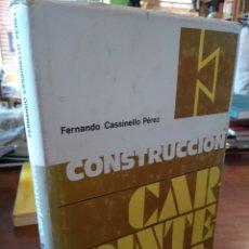 Libros de segunda mano: CONSTRUCCIÓN. CARPINTERÍA. FERNANDO CASSINELLO PÉREZ. Lote 195464866