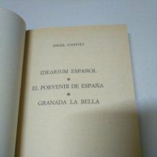 Libros de segunda mano: IDEARIUM ESPAÑOL. EL PORVENIR DE ESPAÑA. GRANADA LA BELLA. ÁNGEL GANIVET. Lote 195465836