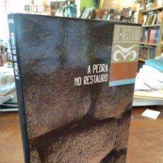 Libros de segunda mano: A PEDRA NO RESTAURO.. Lote 195466073