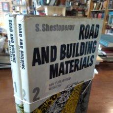 Libros de segunda mano: ROAD AND BUILDING MATERIALS. 2 TOMOS. SHESTOPEROV. Lote 195466233