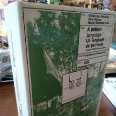 Libros de segunda mano: UN LENGUAJE DE PATRONES. ALEXANDER. ISHIKAWA. SILVERSTEIN. Lote 195466772