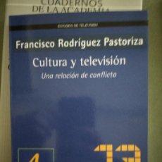 Libros de segunda mano: CULTURA Y TELEVISION - FRANCISCO RODRIGUEZ PASTORIZA. Lote 195477721