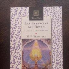 Libros de segunda mano: HELENA PETROVNA BLAVATSKY: LAS ESTANCIAS DEL DZYAN Y GLOSAS DE LA DOCTRINA SECRETA. Lote 195478427