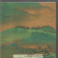 Libros de segunda mano: LAO TSE. TAO TE KING. EL LIBRO DEL TAO. OLAÑETA. Lote 195479912