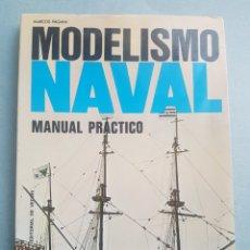 Libros de segunda mano: MARCOS PAGANI MODELISMO NAVAL MANUAL PRACTICO. Lote 195481147