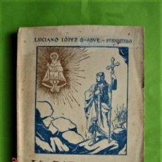 Libros de segunda mano: LA BATALLA DE COVADONGA E HISTORIA DEL SANTUARIO DE LUCIANO LÓPEZ G-JOVE, PRESBÍTERO. 1952. Lote 195482528