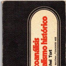 Libros de segunda mano: EL PSICOANÁLISIS EN EL MATERIALISMO HISTÓRICO. MICHAEL TORT. Lote 195482892