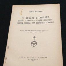 Libros de segunda mano: G. PEYRONNET. IL DUCATO DI MILANO SOTTO FRANCESCO SFORZA (1450-1466), DEDICATORIA AUTÓGRAFA. 1958.. Lote 195497562