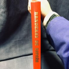 Libros de segunda mano: BANDERAS DE ESPAÑA JOSE LUIS CALVO PEREZ Y LUIS GRAVALOS GONZALEZ EDIT SILEX 1983 24X31 CMS. Lote 195499410