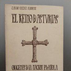 Libros de segunda mano: EL REINO DE ASTURIAS, ORIGENES DE LA NACION ESPAÑOLA. Lote 195499658