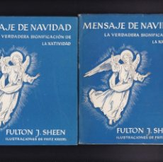 Libros de segunda mano: MENSAJE DE NAVIDAD - FULTON J. SHEEN - J. FLORS, EDITOR 1955 / ILUSTRADO. Lote 195502882