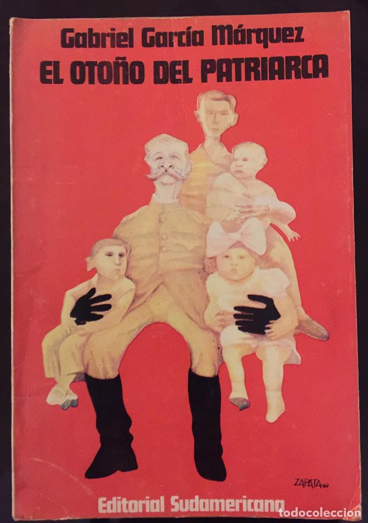 GABRIEL GARCÍA MÁRQUEZ. EL OTOÑO DEL PATRIARCA. EDICIÓN ORIGINAL 1975.EDITORIAL SUDAMERICANA (Libros de Segunda Mano (posteriores a 1936) - Literatura - Otros)