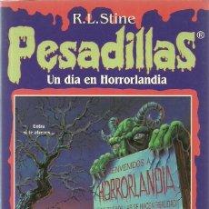 Libros de segunda mano: UN DÍA EN HORRORLANDIA Nº 1 - PESADILLAS - R. L. STINE - EDICIONES B. Lote 195510875