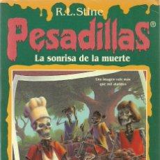 Libros de segunda mano: LA SONRISA DE LA MUERTE Nº 6 - PESADILLAS - R. L. STINE - EDICIONES B. Lote 195511016