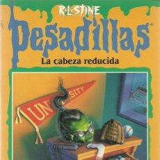 Libros de segunda mano: LA CABEZA REDUCIDA Nº 28 - PESADILLAS - R. L. STINE - EDICIONES B. Lote 195511117