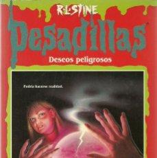 Libros de segunda mano: DESEOS PELIGROSOS Nº 30 - PESADILLAS - R. L. STINE - EDICIONES B. Lote 195511183