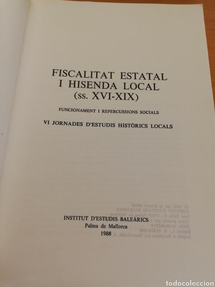 Libros de segunda mano: FISCALITAT ESTATAL I HISENDA LOCAL (SS. XVI - XIX): FUNCIONAMENT I REPERCUSSIONS SOCIALS - Foto 3 - 195511620