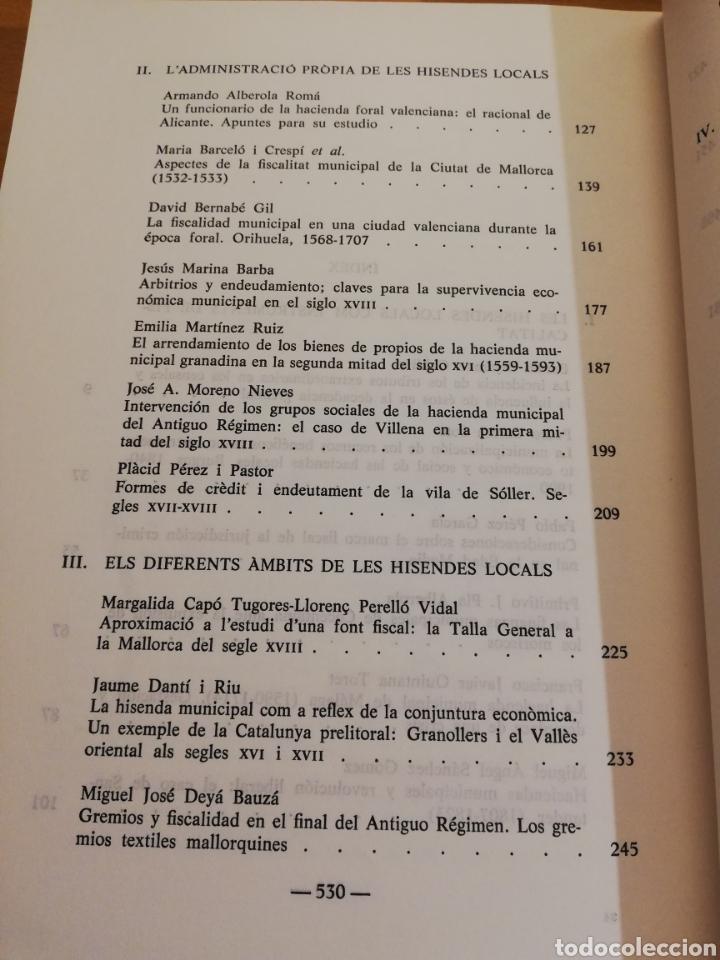 Libros de segunda mano: FISCALITAT ESTATAL I HISENDA LOCAL (SS. XVI - XIX): FUNCIONAMENT I REPERCUSSIONS SOCIALS - Foto 5 - 195511620
