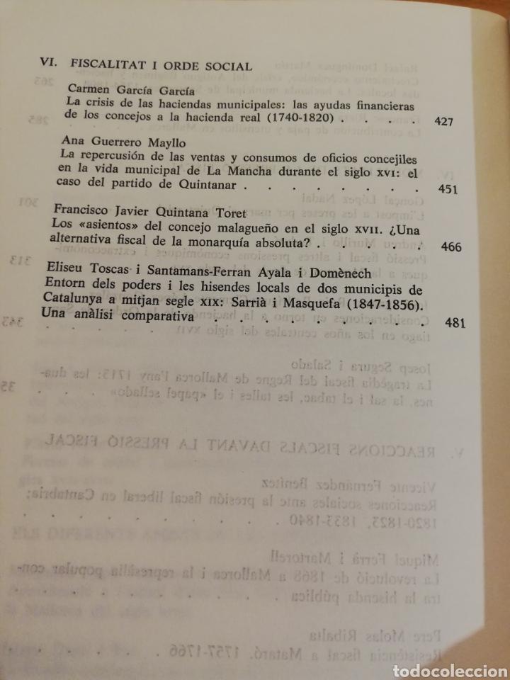 Libros de segunda mano: FISCALITAT ESTATAL I HISENDA LOCAL (SS. XVI - XIX): FUNCIONAMENT I REPERCUSSIONS SOCIALS - Foto 7 - 195511620
