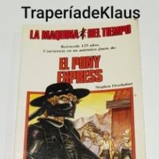 Libros de segunda mano: EL PONY EXPRESS N⁰ 9 - LA MAQUINA DEL TIEMPO - TDK220. Lote 195511835