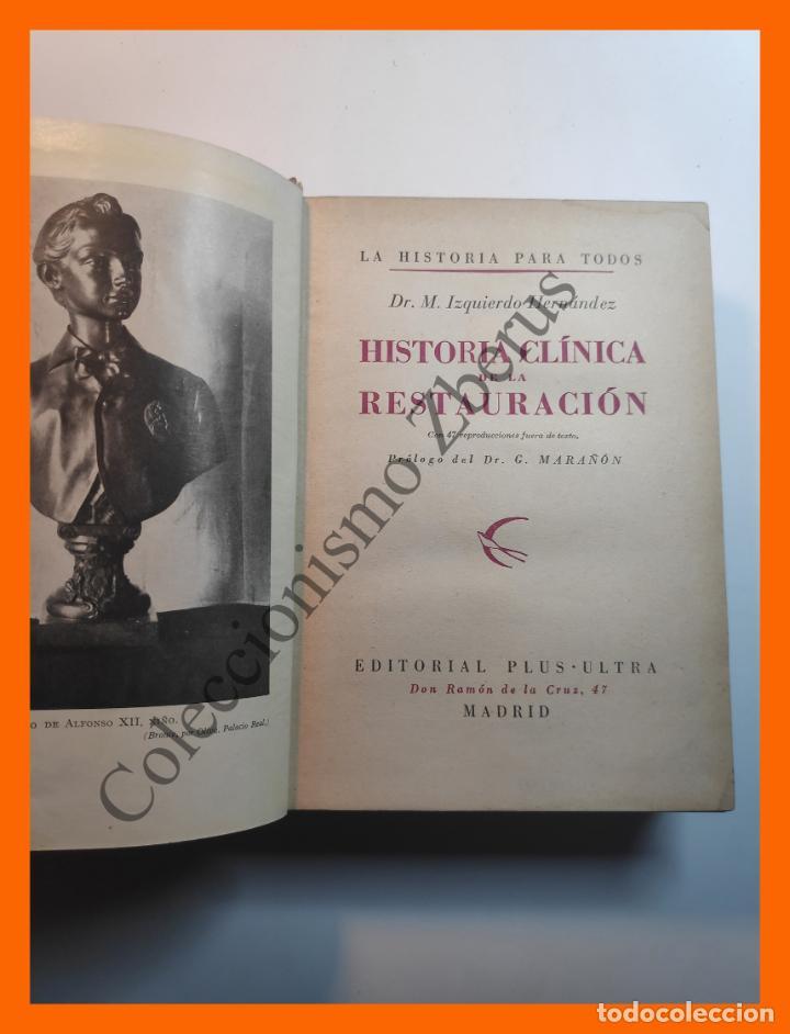 Libros de segunda mano: Historia Clínica de la Restauracion - Dr. M. Izquierdo Hernandez - Foto 2 - 195512027
