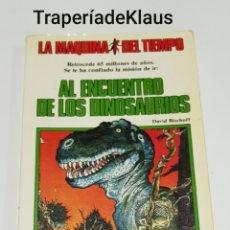 Libros de segunda mano: AL ENCUENTRO DE LOS DINOSAURIOS N⁰ 2 - LA MAQUINA DEL TIEMPO -. Lote 195512166