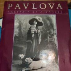 Libros de segunda mano: ANNA PAVLOVA RETRATO DE UNA BAILARINA. MARGOT FONTEYN. Lote 195512586