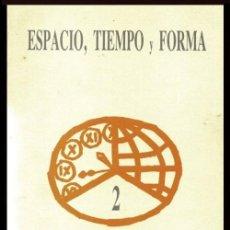 Libros de segunda mano: ESPACIO TIEMPO Y FORMA. Nº 2. HISTORIA DEL ARTE.. Lote 195512645
