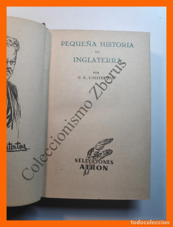 Libros de segunda mano: Pequeña Historia de Inglaterra - G.K. Chesterton - Foto 2 - 195512648