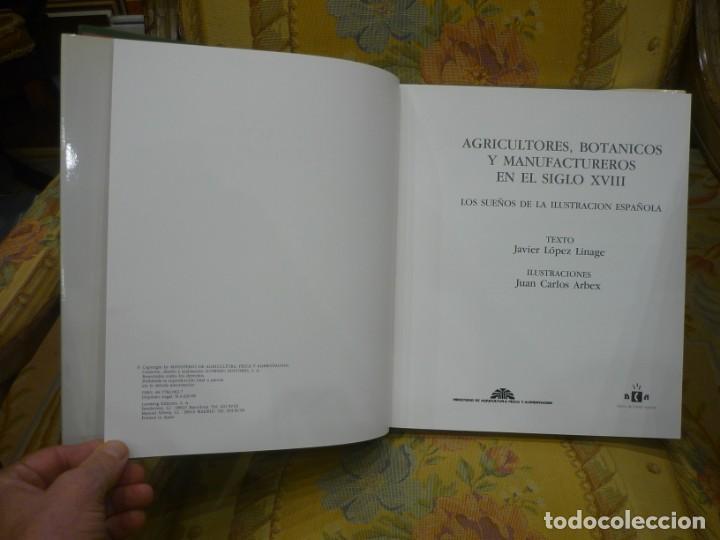 Libros de segunda mano: AGRICULTORES, BOTÁNICOS Y MANUFACTUREROS EN EL SIGLO XVIII. LOS SUEÑOS DE LA ILUSTRACIÓN ESPAÑOLA. - Foto 5 - 195513360