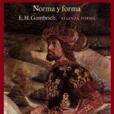 Libros de segunda mano: NORMA Y FORMA. E.H. GOMBRICH. ARTE. RENACIMIENTO. LOS MEDIICIS. LEONARDO DA VINCI. ESTILISTICA.. Lote 195514088