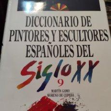 Libros de segunda mano: DICCIONARIO DE PINTORES Y ESCULTORES ESPAÑOLES DEL SIGLO XX. TOMO 9. Lote 195516721