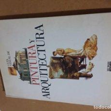 Libros de segunda mano: GUIA VISUAL PINTURA Y ARQUITECTURA EL PAÍS . Lote 195521568
