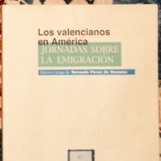 Libros de segunda mano: LOS VALENCIANOS EN AMÉRICA TORCUATO PÉREZ DE GUZMÁN . Lote 195523583