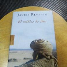 Libros de segunda mano: EL MÉDICO DE IFNI (JAVIER REVERTE) PLAZA JANES. Lote 195528625