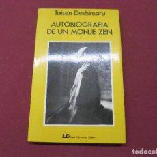 Libros de segunda mano: AUTOBIOGRAFIA DE UN MONJE ZEN TAISEN DESHIMARU. Lote 195528631