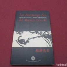 Libros de segunda mano: BURTON WATSON (ED.) . LAS ENSEÑANZAS ZEN DEL MAESTRO LIN-CHI . Lote 195528706