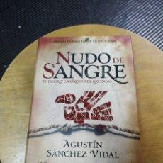 Libros de segunda mano: NUDO DE SANGRE (AGUSTÍN SÁNCHEZ VIDAL) ESPASA. Lote 195528800