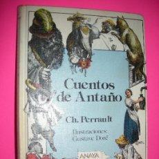 Libros de segunda mano: CUENTOS DE ANTAÑO - CHARLES PERRAULT - ANAYA -1985. Lote 195534562