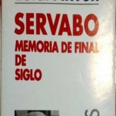 Libros de segunda mano: SERVABO MEMORIA FINAL DEL SIGLO LUIGI PINTOR. Lote 195535437
