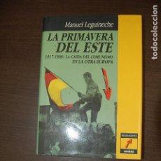 Libros de segunda mano: LA PRIMAVERA DEL ESTE. MANUEL LEGUINECHE. Lote 195535793
