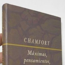 Libros de segunda mano: MÁXIMAS, PENSAMIENTOS, CARACTERES Y ANÉCDOTAS - CHAMFORT. Lote 195536550