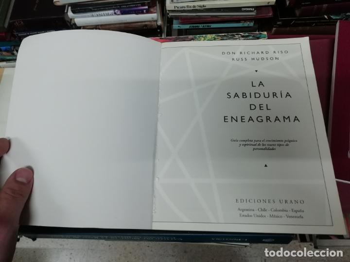 Libros de segunda mano: LA SABIDURÍA DEL ENEAGRAMA .GUÍA COMPLETA PARA EL DESARROLLO PSICOLÓGICO Y ESPIRITUAL...URANO . 2004 - Foto 2 - 195536553