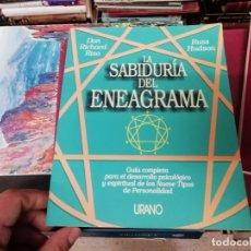 Libros de segunda mano: LA SABIDURÍA DEL ENEAGRAMA .GUÍA COMPLETA PARA EL DESARROLLO PSICOLÓGICO Y ESPIRITUAL...URANO . 2004. Lote 195536553