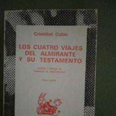 Libros de segunda mano: CRISTÓBAL COLÓN, LOS CUATRO VIAJES DEL ALMIRANTE Y SU TESTAMENTO. ED. I. B. ANZOÁTEGUI.. Lote 195539786