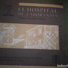 Libros de segunda mano: EL HOSPITAL REAL DE LABORANTES DE EL ESCORIAL: (1563-1599). Lote 195540105